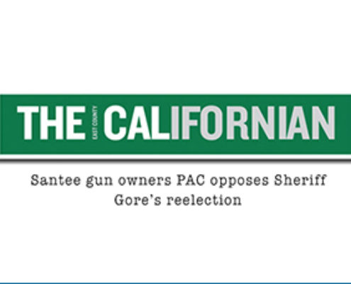 The Californian – Santee Gun Owners PAC Opposes Sheriff Gore's Reelection