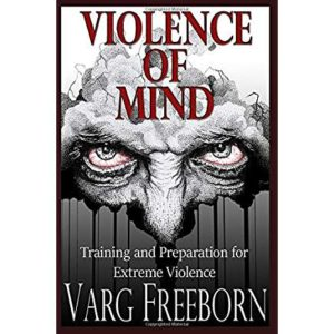 Violence of Mind – A Book Review   San Diego County Gun Owners
