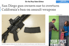 San Diego Union Tribune: San Diego gun owners sue to overturn California's ban on assault weapons